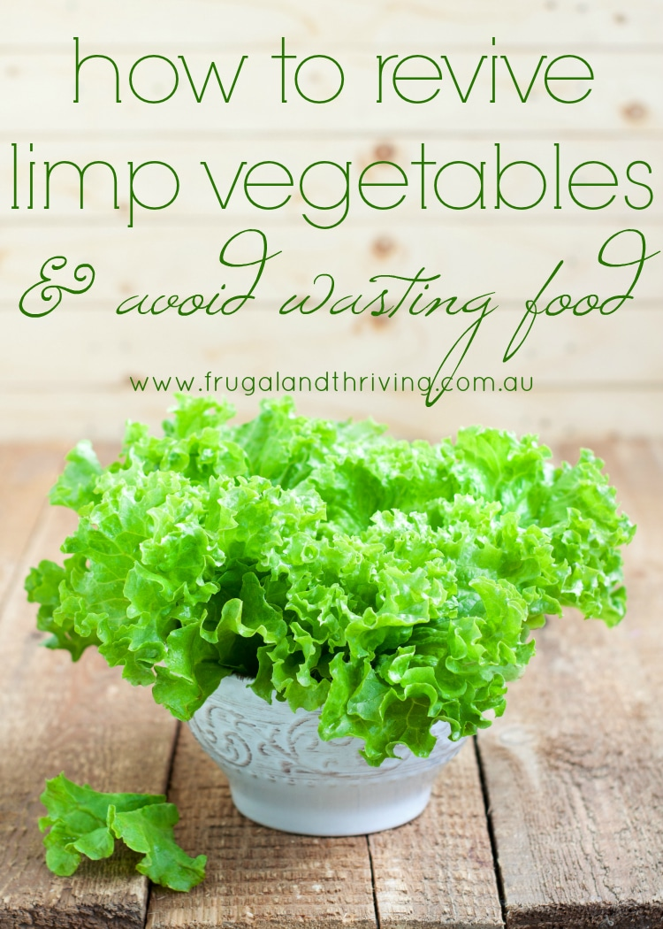 revive limp vegetables and avoid food waste