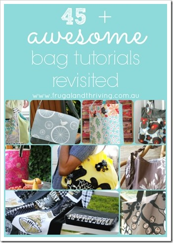 45 awesome bag tutorials revisited